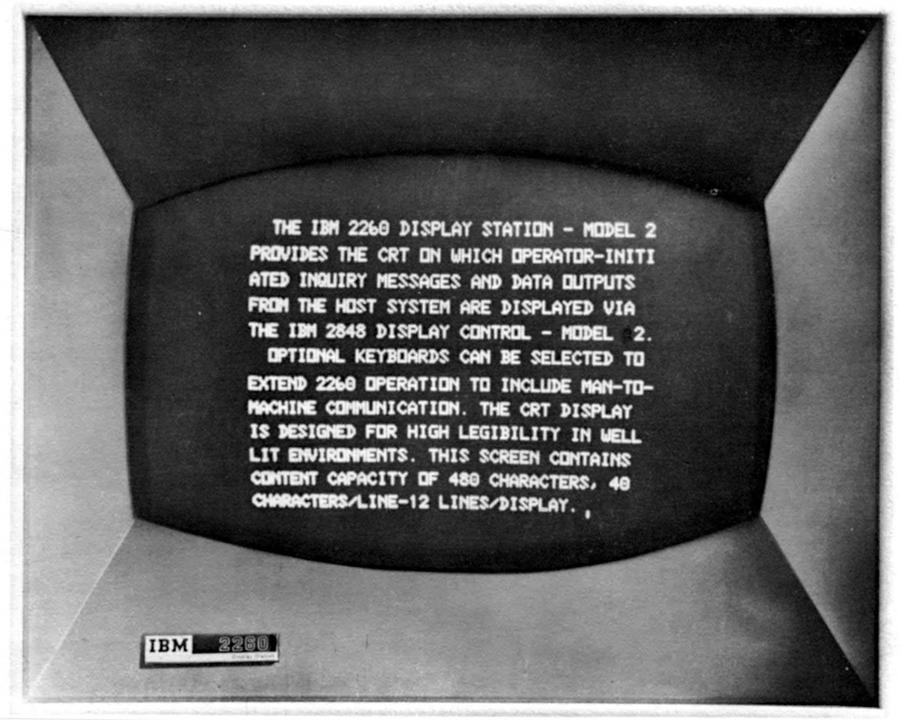 IBM 2260 display showing 12 lines of 40 characters. Image from 2260 Operator Manual.
